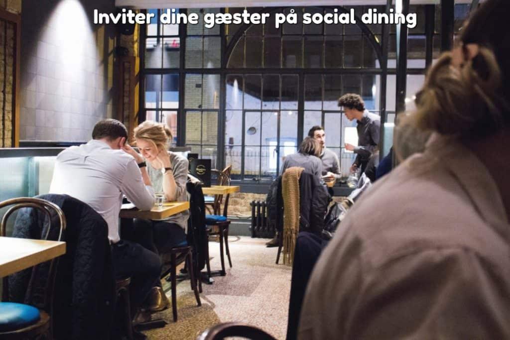 Inviter dine gæster på social dining
